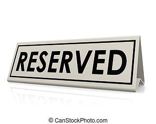 Reserved table sign - Hi-res original 3d rendered computer...