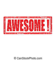 Awesome-stamp - Grunge rubber stamp with word Awesome,vector...