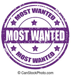 Most Wanted-stamp - Grunge rubber stamp with text Most...