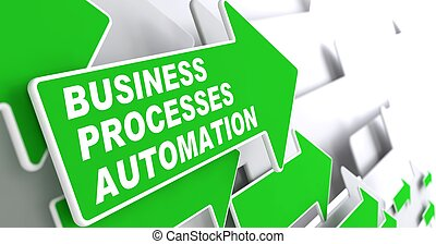 Business Processes Automation Concept - Business Processes...
