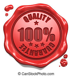 Guarantee of Quality - Stamp on Red Wax Seal - Guarantee of...