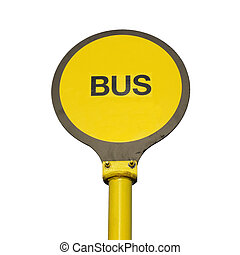 bus - Yellow bus stop sign isolated over white