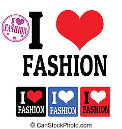 I love Fashion sign and labels on white background, vector...