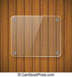 Glass plate on the background of wooden wall