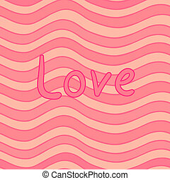 Love seamless - Eps 10 vector striped wavy seamless pattern...