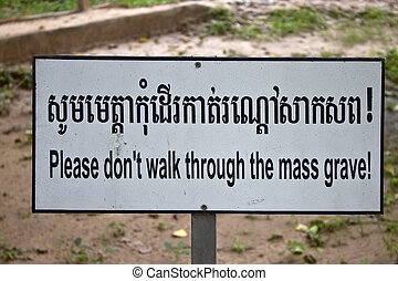 Sign at the Killing Fields of Choeung Ek, Cambodia