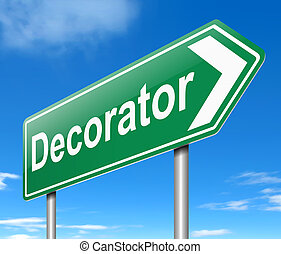 Decorator concept - Illustration depicting a sign with a...