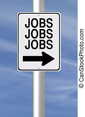 Jobs This Way - A modified one way sign about Jobs