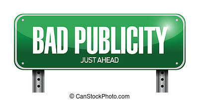 bad publicity road sign illustration design over a white...