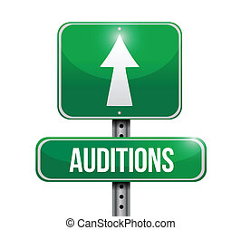auditions road sign illustration design over a white...
