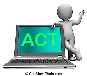 Act On Laptop Shows Motivation Inspire Or Performing - Act...