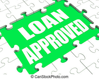 Loan Approved Puzzle Shows Credit Lending Agreement Approval...