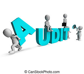 Audit Characters Shows Auditors Auditing Or Scrutiny - Audit...