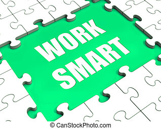 Work Smart Puzzle Shows Intelligent Clever Worker - Work...