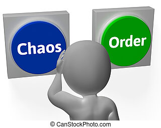 Chaos Order Buttons Show Disorder Or Management - Chaos...