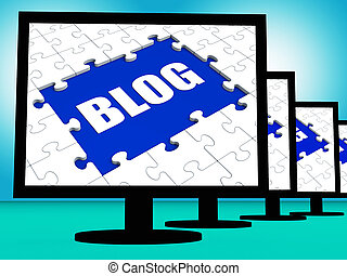 Blog On Monitors Shows Blogging Blogger Or Weblog Online -...
