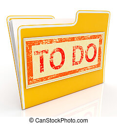 To Do File Shows Organise And Planning Tasks - To Do File...