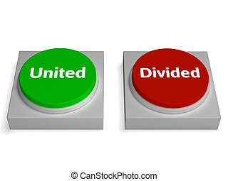United Divided Buttons Show Unite Or Divide - United Divided...