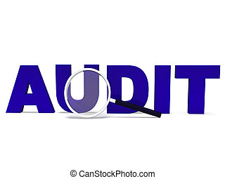 Audit Word Means Validating Auditing Or Scrutiny