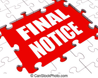 Final Notice Puzzle Shows Last Reminder Or Payment Overdue -...