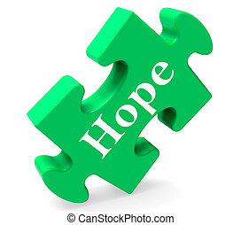 Hope Jigsaw Shows Hoping Hopeful Wishing Or Wishful - Hope...