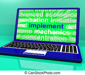 Implement Laptop Shows Implementing Or Executing A Plan -...
