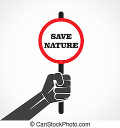 save natureword  placard hold in hand stock vector