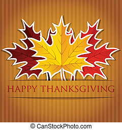 Happy Thanksgiving - Maple leaf Thanksgiving card in vector...