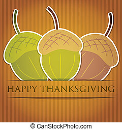 Happy Thanksgiving - Acorn Thanksgiving card in vector...