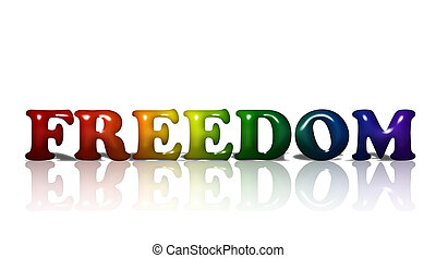 LGBT Freedom - Word Freedom in 3D LGBT flag colors isolated...