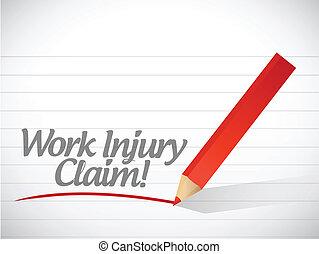 work injury claim written message written on a white...