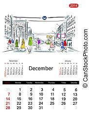 Calendar 2014, december. Streets of the city, sketch for your design