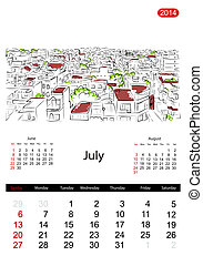 Calendar 2014, july Streets of the city, sketch for your...