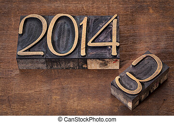 new year 2014 replacing old year 2013 - letterpress wood...