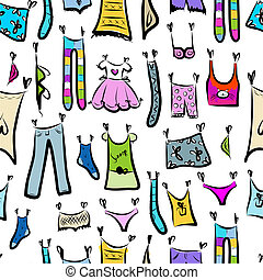 Clothes sketch, seamless pattern for your design