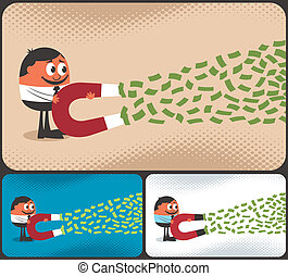 Money Magnet - Cartoon character attracting money with...