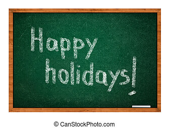 Happy holidays on green chalkboard with wooden frame.