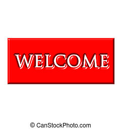 Warm red welcome sign isolated in white