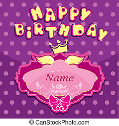 Happy birthday - Invitation card for girl with princess crown and frame.