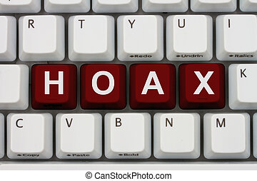 Internet Hoax - Computer keyboard keys with word Hoax,...