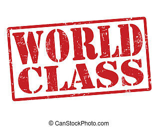 World Class stamp - Grunge stamp with the words World Class...