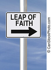 Leap of Faith - A modified one way sign pointing indicating...