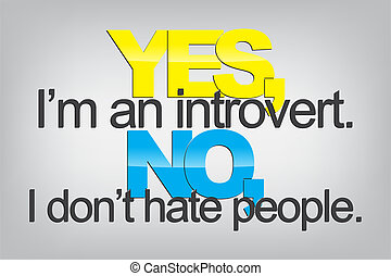 Motivational Background - Yes, I'm an introvert. No, I don't...