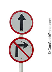 traffic - Go straight traffic sign prohibiting a right turn
