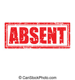 Absent-stamp - Grunge rubber stamp with word Absent,vector...