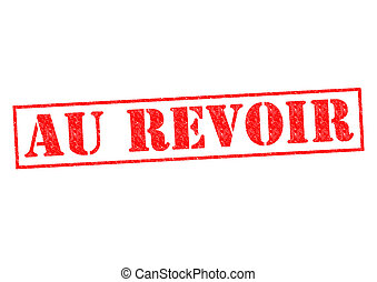 AU REVOIR Rubber Stamp over a white background