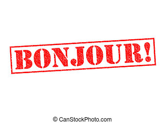 BONJOUR! Rubber Stamp over a white background.