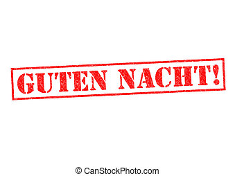 GUTEN NACHT! Rubber Stamp over a white background.