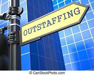 Outstaffing. Business Concept. - Outstaffing Word on Yellow...