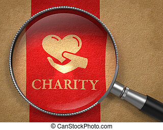 Charity Concept. - Charity Concept: Magnifying Glass with...